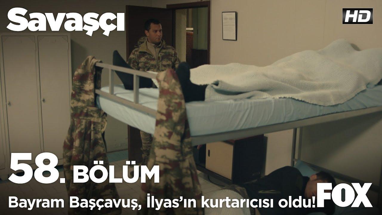 Savaşçı 58. Bölüm - Bayram Başçavuş, İlyas'ın kurtarıcısı oldu!