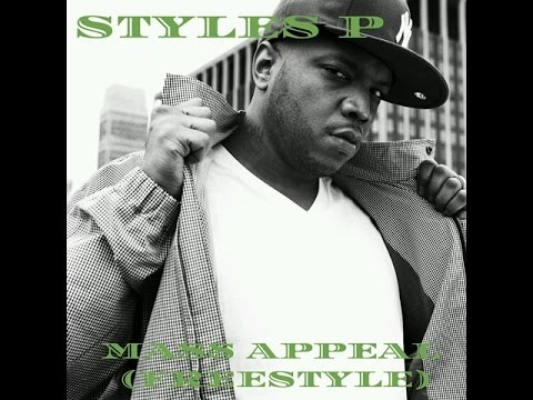 Styles P-Mass Appeal (Freestyle)