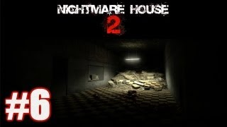 Nightmare House 2 #6 - ГДЕ Я