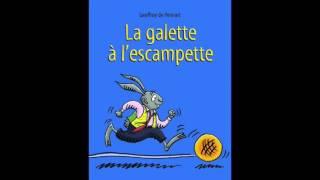 Lecture audio du livre jeunesse La galette à l'escampette de Geoffr...