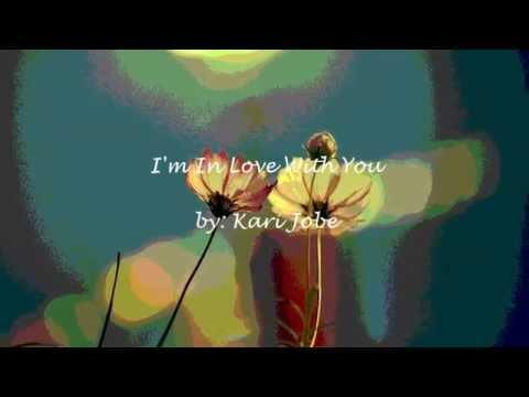 I'm In Love With You - Kari Jobe (Lyrics/Subtitles)