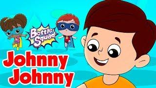 Johny Johny Sí Papá | Botella Escuadrón De Dibujos Animados | Canciones Infantiles Para Los Niños | Los Niños De La Tv