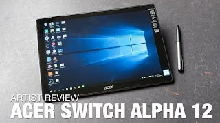 Artist Review: Acer Switch Alpha 12 (2016)