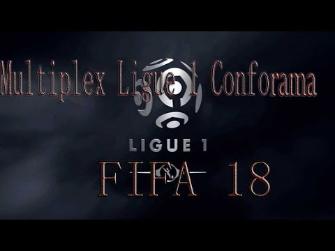 Multiplex Ligue 1 Conforama FIFA 18 - CA TOURNE MAL