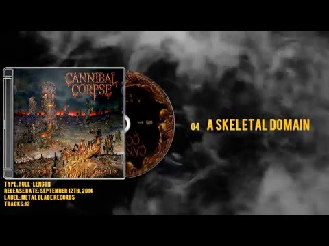 Cannibal Corpse - A Skeletal Domain - [Limited Edition] - 2014 - Full Album mp3