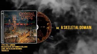 Cannibal Corpse - A Skeletal Domain - [Limited Edition] - 2014 - Full Album