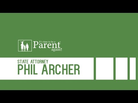 PART 2 - It's Time To Be A Parent Again | State Attorney Phil Archer