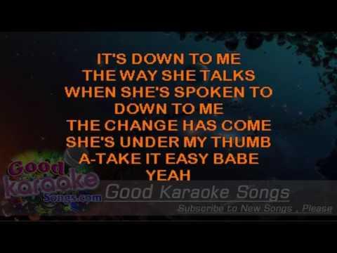 Under My Thumb -  The Rolling Stones (Lyrics Karaoke) [ goodkaraokesongs.com ]