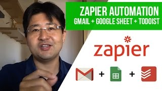 How to Use Zapier to Automate - Gmail Email + Google Sheet + Todoist