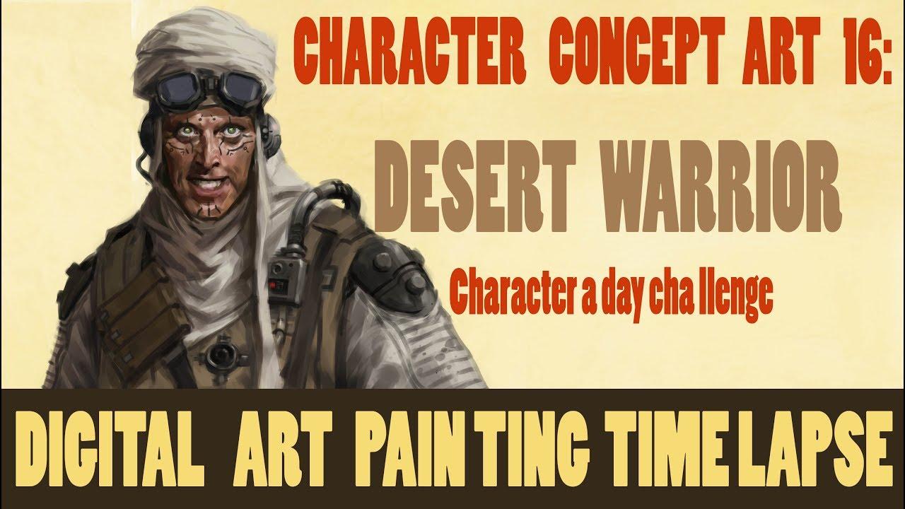 Digital Art Painting Time Lapse Character Concept Art Design 16 Desert Warrior
