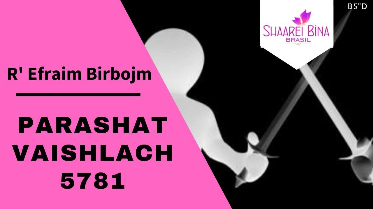 Parashat Vaishlach 5781/ 2020