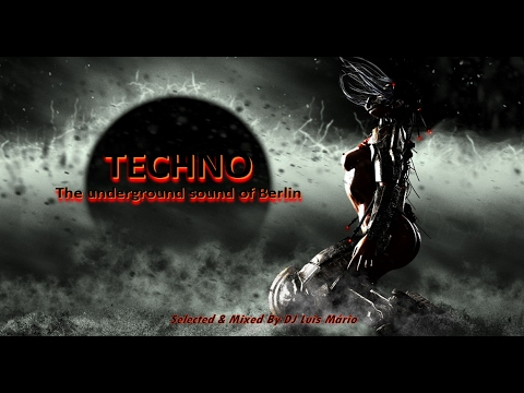 TECHNO 2017 - The Underground Sound of Berlin