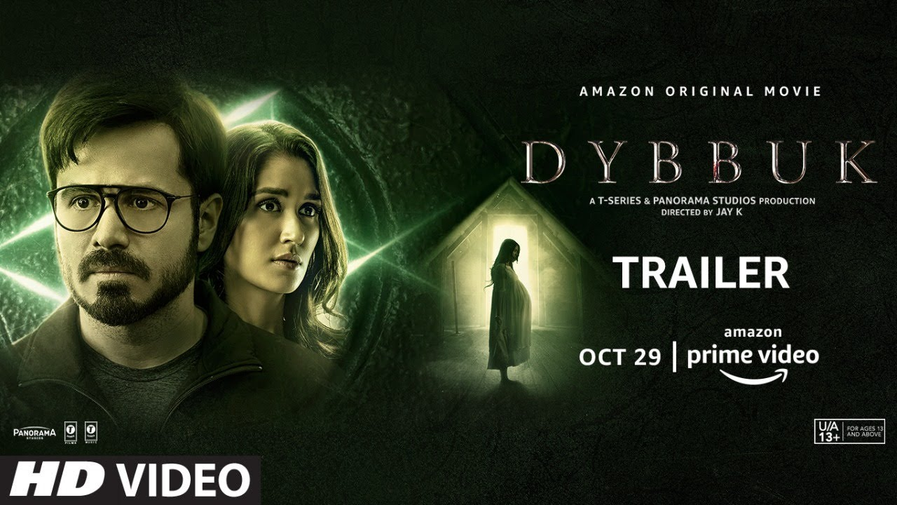 Dybbuk Trailer | Emraan Hashmi, Nikita Dutta, Manav Kaul | Releasing OCT 29 | New Horror Movie 2021