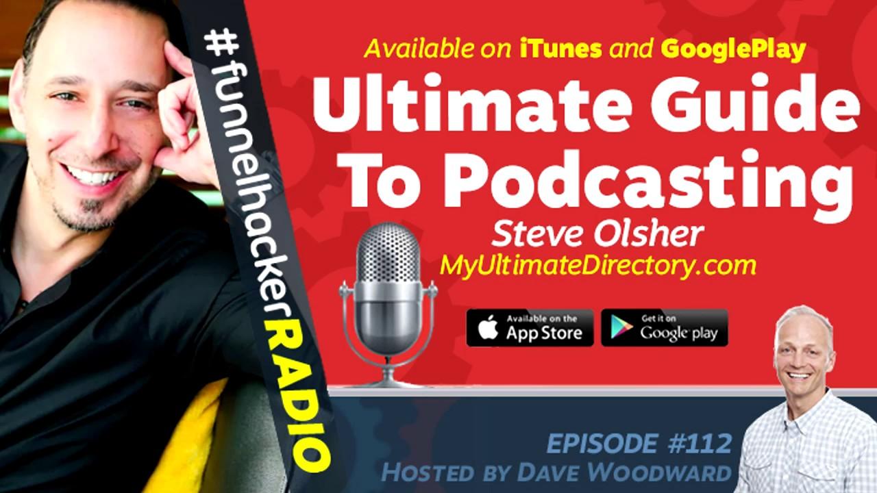 Steve Olsher, Ultimate Guide To Podcasting