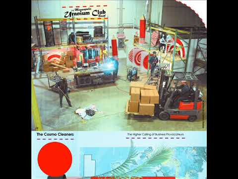 Uranium Club - The Cosmo Cleaners LP (2019)