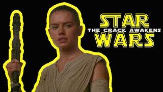 Star Wars Episode VII: The Crack Awakens