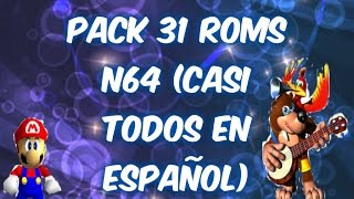 31 roms para N64 CASI TODOS EN ESPAÑOL `+ EMULADOR /PACK POR MEGA/ 2014