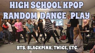 [LOKD] KPOP RANDOM DANCE PLAY IN HIGH SCHOOL (BTS, TWICE, BLACKPINK, NCT, Stray Kids and more!)