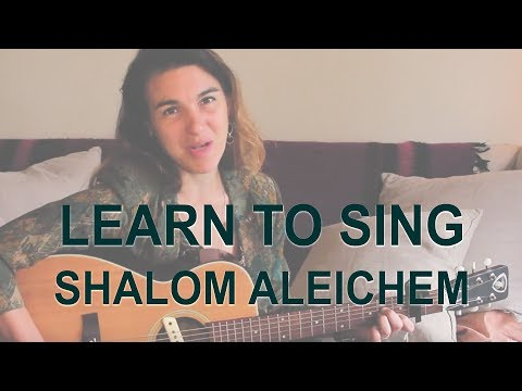 Shalom Aleichem - lyrics and singing with Alicia Jo Rabins