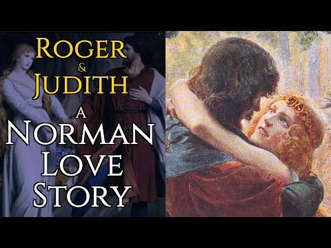 Roger and Judith - A Norman Love Story