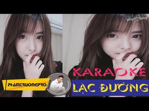 [Karaoke] Lạc Đường - Phạm Trưởng