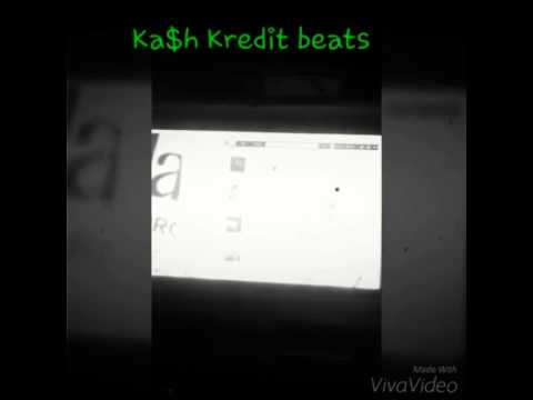 Kash kredit making beats