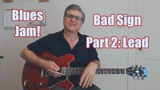 Blues Jam! Born Under a Bad Sign, Part 2 (Solo with TAB and Backing Track)