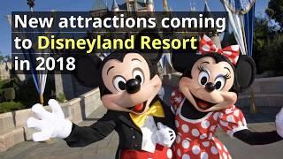 New attractions coming to Disneyland Resort in 2018