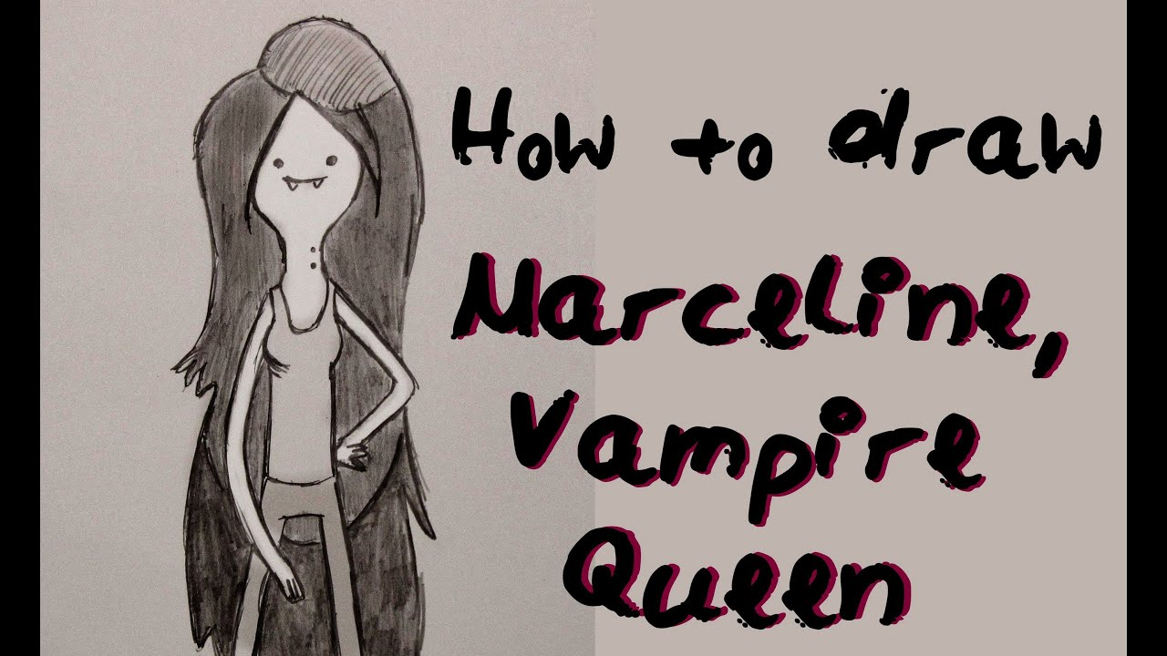 Ep 14 How To Draw Marceline The Vampire Queen