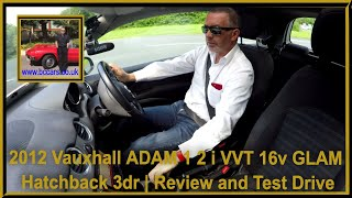 Review and Virtual Video Test Drive in our Vauxhall ADAM 1 2 i VVT 16v GLAM Hatchback 3dr