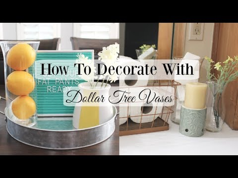 How To Decorate With Dollar Tree Vases Summer Home Decor Youtube