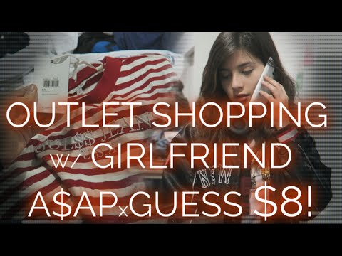 Outlet Shopping With GIRLFRIEND! ASAP X GUESS FOR $8!