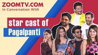 Pagalpanti cast's most hilarious interview   John, Arshad, Anil, Ileana, Urvashi, Kriti, Pulkit