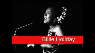 Billie Holiday: Lover, Come Back To Me