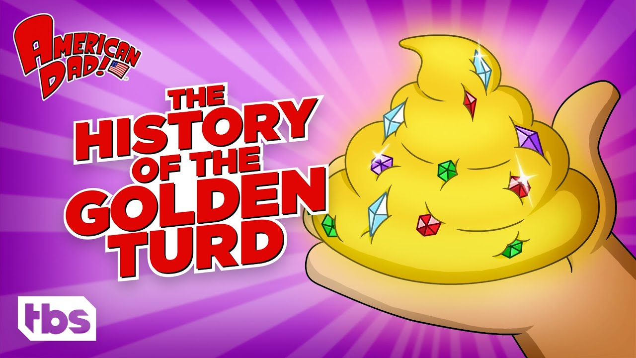 American Dad: The History of the Golden Turd (Mashup) | TBS