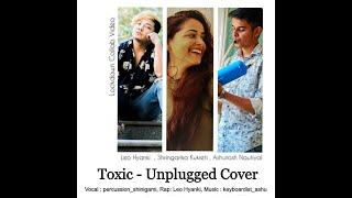 TOXIC Unplugged Cover    Badshah     Payal dev     Lockdown Collab Video