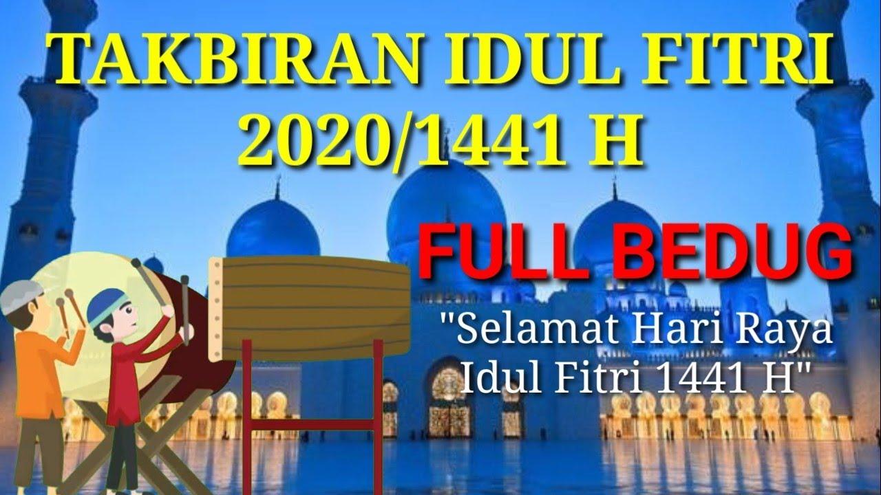 TAKBIRAN IDUL FITRI 2020 - FULL BEDUG