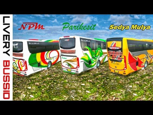 Livery bussid HD. NPM || Sedya Mulya || Parikesit