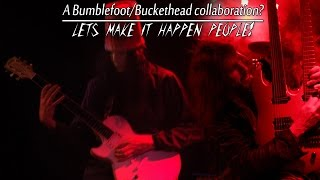 Bumblefoot and Buckethead working together? MAKE IT HAPPEN PEOPLE!
