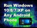 Install & Run Windows 10/8/7/XP on Any Android Phone (NO ROOT) Smart Trick (In Hindi) 2017