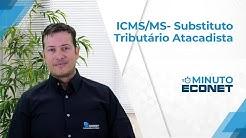 Minuto Econet - Substituto Tributário Atacadista do Mato Grosso do Sul