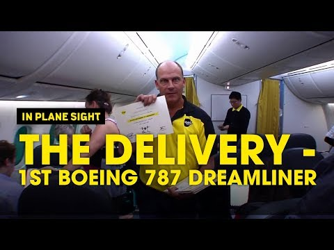 The Delivery - 1st 787 Boeing Dreamliner - Scoot