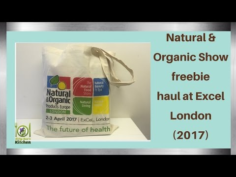 Natural and Organic Show freebie haul at Excel London (2017)
