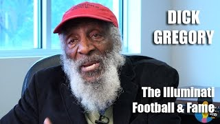 Dick Gregory - The Illuminati, Football and Fame