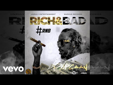 Popcaan - Rich & Bad [#RnB] (Official Audio)