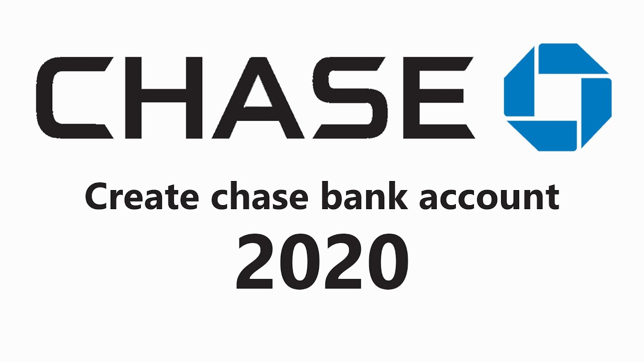 Create A New Chase Bank Account