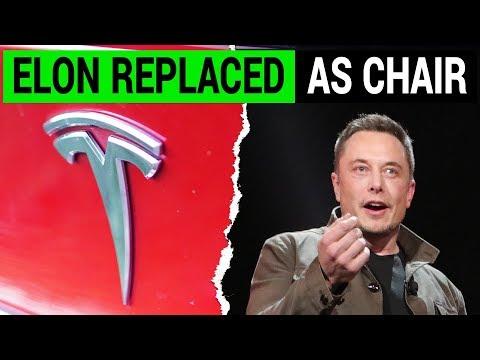 Elon Musk Replaced as Tesla's Chairman