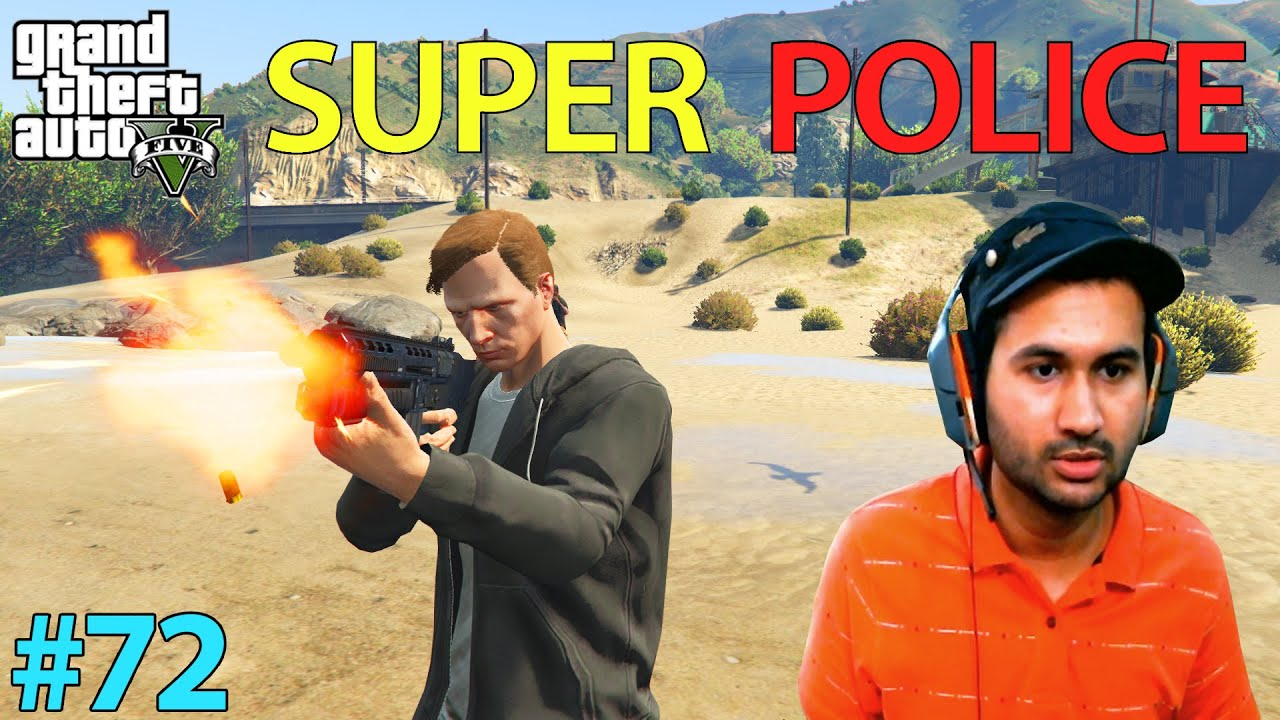 GTA 5 : SUPER POLICE COMMISSIONER OF LOS SANTOS | GTA5 GAMEPLAY #72