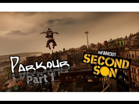 INFAMOUS Second Son: Parkour And Freerunning (without Using Powers) Part 1