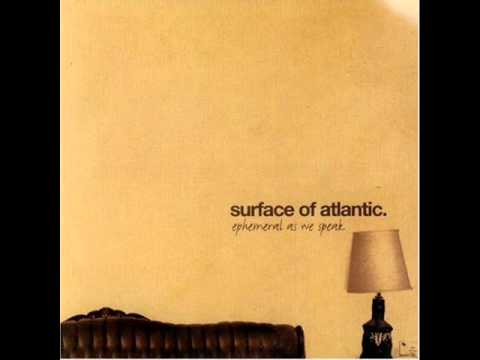 Surface Of Atlantic - In A Forest